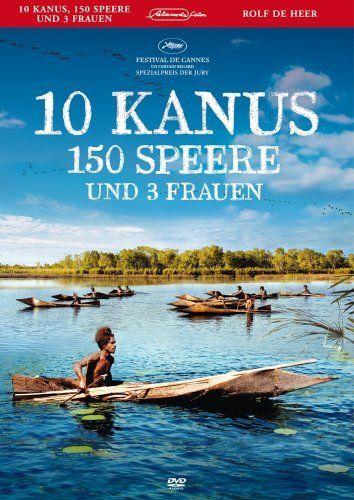 Zehn Kanus, 150 Speere und drei Frauen