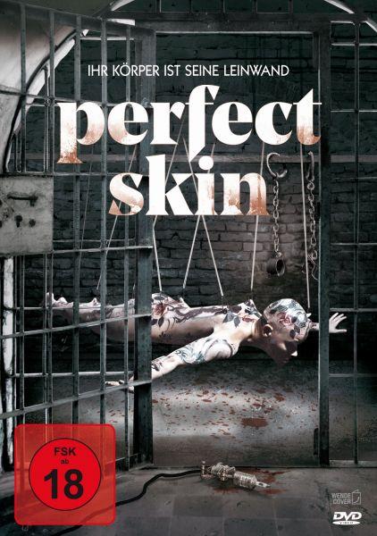 Perfect Skin - Ihr Körper ist seine Leinwand (uncut)